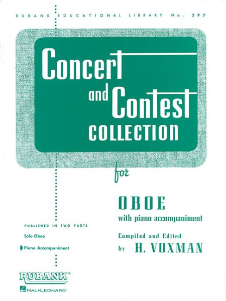 Concert and Contest Collection for Oboe : Piano Accompaniment by Rubank Publications