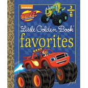 Blaze Little Golden Book Favorites (Blaze and the Monster Machines) by Golden Books Pub Co Inc