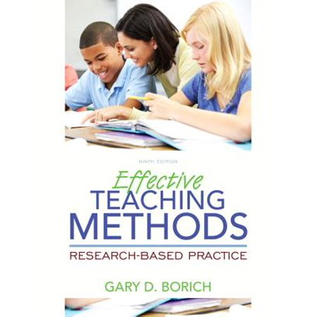 Effective Teaching Methods : Research-Based Practice, Enhanced Pearson Etext with Loose-Leaf Version -- Access Card Package
