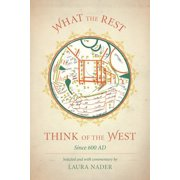 What the Rest Think of the West : Since 600 AD