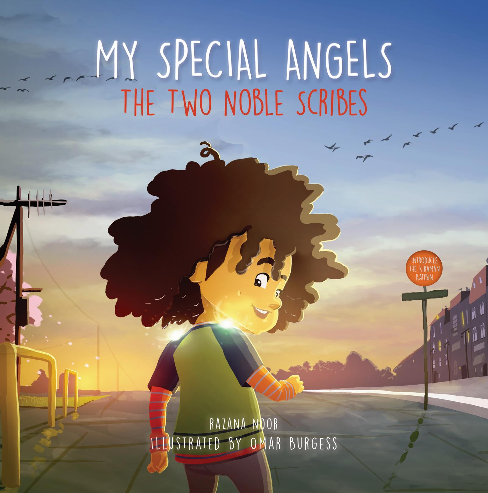 My Special Angels : The Two Noble Scribes