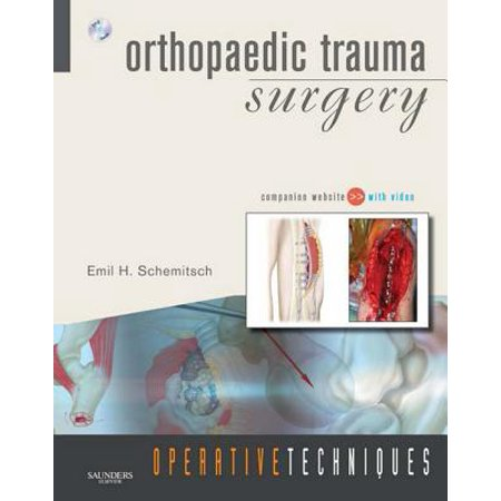 Operative Techniques: Orthopaedic Trauma Surgery E-book - (Operative Techniques In Orthopaedic Surgery 4 Volume Set)