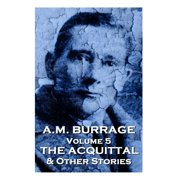 A.M. Burrage - The Acquital & Other Stories : Classics from the Master of Horror