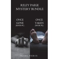 Riley Paige Mystery Bundle : Once Gone (#1) and Once Taken (#2)