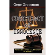 Conspiracy of Innocence : Peter Sharp Legal Mystery #4