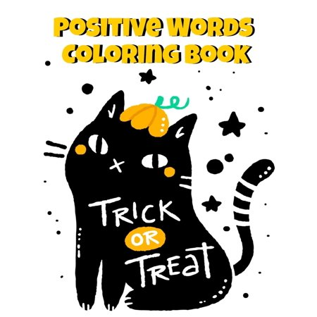 No Halloween Christian (Positive Words Coloring Book: Halloween Alphabet Book & Letter Tracing Book For Preschoolers - Christian Childrens Books About Halloween With Positive & Kind Christian Words To Celebrate The)