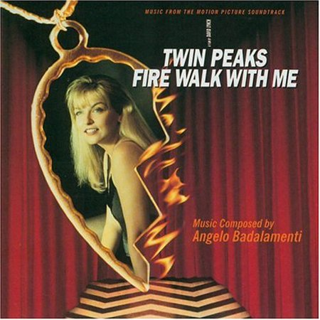 Twin Peaks  Fire Walk With Me  Music From The Motion Picture Soundtrack