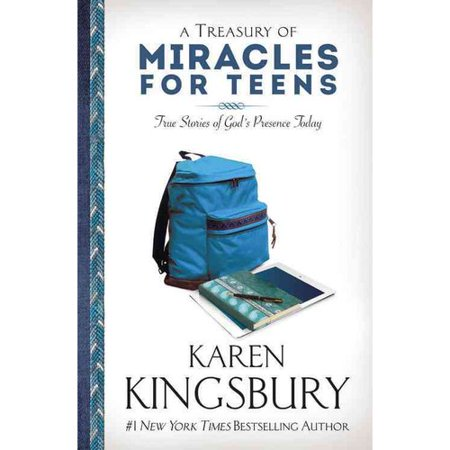 A Treasury Of Miracles For Teens  True Stories Of Gods Presence Today
