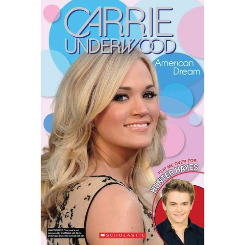Carrie Underwood: American Dream / Hunter Hayes: a Dream Come True: Flip Book