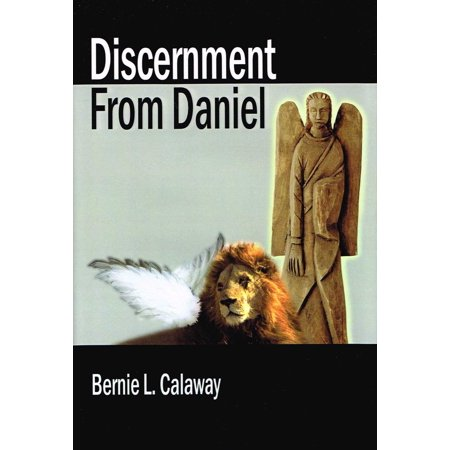 Discernment From Daniel - eBook (The Gift Of Discernment In The Bible)