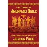 The Complete Anunnaki Bible (Paperback)