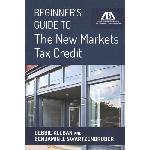 Beginner's Guide to the New Markets Tax Credit