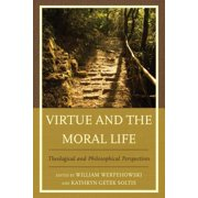 Virtue and the Moral Life - eBook