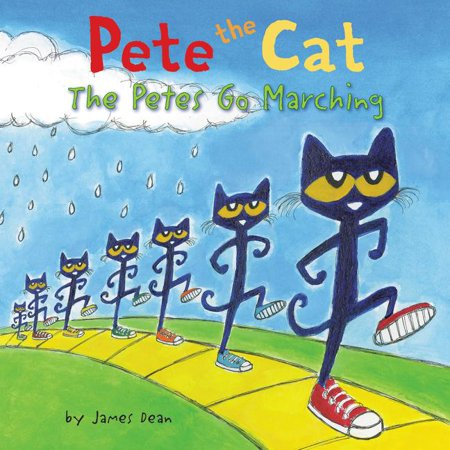 Pete the Cat: Pete the Cat: The Petes Go Marching (Hardcover)