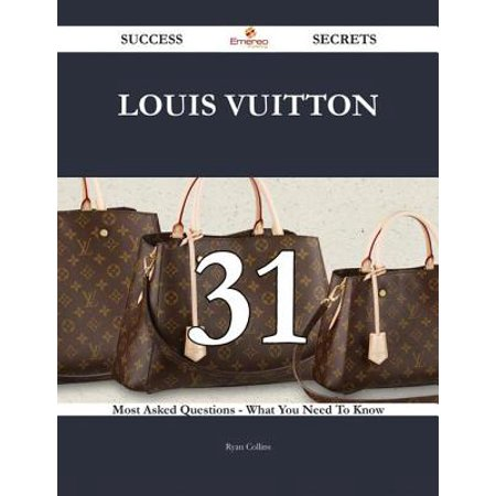 Louis Vuitton 31 Success Secrets - 31 Most Asked Questions On Louis Vuitton - What You Need To Know - eBook Infused with fresh, new Louis Vuitton energy. There has never been a Louis Vuitton Guide like this. It contains 31 answers, much more than you can imagine; comprehensive answers and extensive details and references, with insights that have never before been offered in print. Get the information you need--fast! This all-embracing guide offers a thorough view of key knowledge and detailed insight. This Guide introduces what you want to know about Louis Vuitton. A quick look inside of some of the subjects covered: Louis Vuitton - Checker pattern chair in Hong Kong Barber shop, Louis Vuitton - Special Collaborations, Louis Vuitton Foundation - History, Louis Vuitton - Products, Louis Vuitton - Brand, Louis Vuitton (designer) - Biography, Louis Vuitton - 2001 to 2011, Louis Vuitton - 2012 to present, Louis Vuitton Cup - History, Louis Vuitton - S-Lock copyright in Hong Kong, Louis Vuitton Foundation - Funding, Louis Vuitton - Craftsmen advertisements, Nicolas Ghesquire - Louis Vuitton, Nadia Plesner - Legal action by Louis Vuitton, Louis Vuitton - Founding to World War II, Louis Vuitton - Collaboration, Louis Vuitton - Britney Spears video, Louis Vuitton Cup - 2004 to 2013, Louis Vuitton Foundation - Collection, Nike Air Yeezy - Kanye West x Louis Vuitton, Louis Vuitton Foundation - Construction, Kim Jones (designer) - Louis Vuitton, Louis Vuitton Foundation - Design, Louis Vuitton - Advertising campaigns, Louis Vuitton - 1945 through 2000, Louis Vuitton - Simple Living, The Hangover Part II - Louis Vuitton Luggage, and much more...