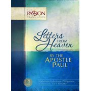 Passion Translation: Letters from Heaven: By the Apostle Paul-OE: Passion Translation (Paperback)