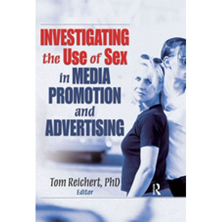 Toms Promotion (Investigating the Use of Sex in Media Promotion and Advertising -)