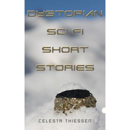 Dystopian Sci Fi Short Stories - eBook (Sci Fi Halloween)