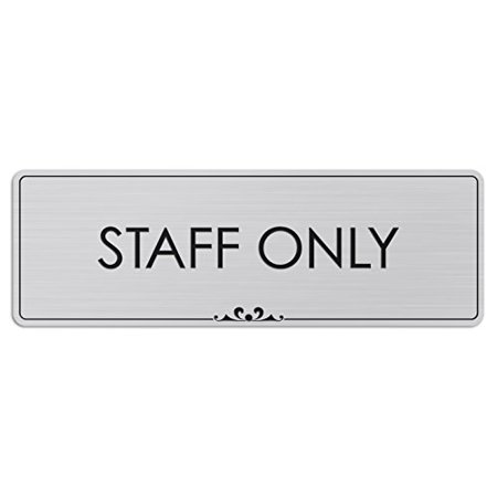Staff Only - Laser Engraved Sign - 3
