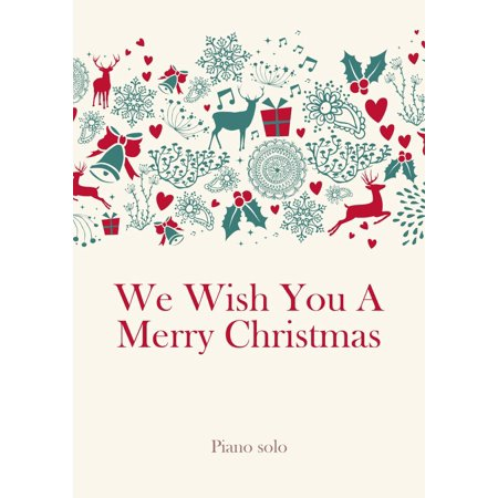 We Wish You A Merry Christmas - eBook