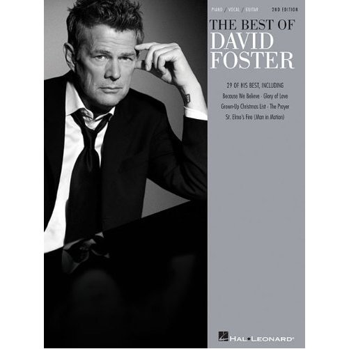 Best of David Foster - Piano/Vocal/Guitar Composer Songbook