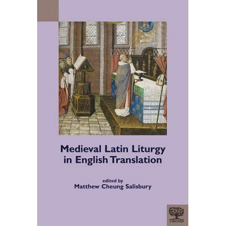 Medieval Latin Liturgy in English Translation