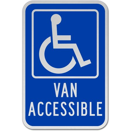 - Traffic Signs - Van Accessible Parking Sign 12 x 18 Aluminum Sign Street Weather Approved Sign 0.04 Thickness