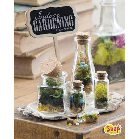 Indoor Gardening : Growing Air Plants, Terrariums, and