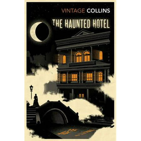 The Haunted Hotel (Vintage Classics) (Paperback)