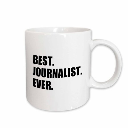 3dRose Best Journalist Ever, fun gift for talented newspaper magazine writers, Ceramic Mug,