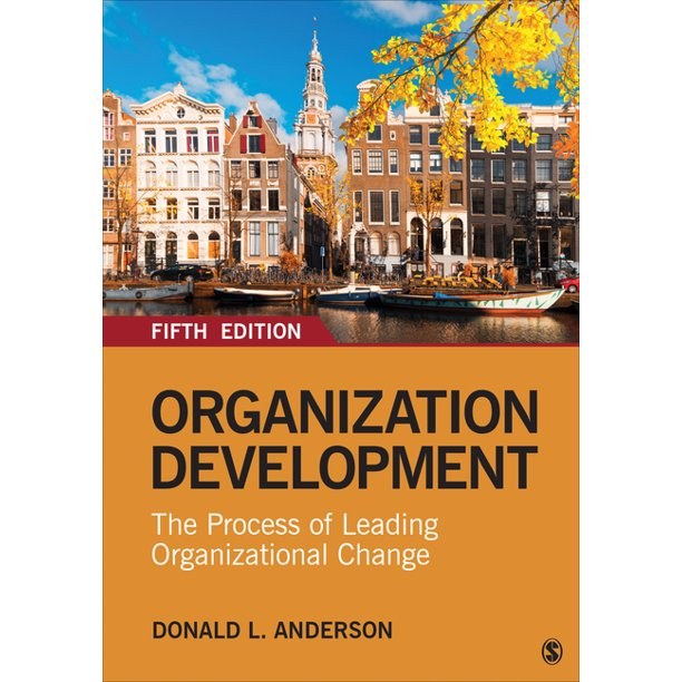 Organization Development : The Process of Leading Organizational Change (Edition 5) (Paperback)