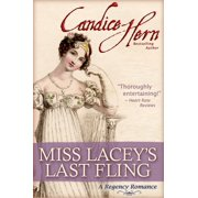 Miss Lacey's Last Fling - eBook