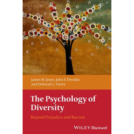The Psychology of Diversity : Beyond Prejudice and (Definition Of Prejudice In Health And Social Care)