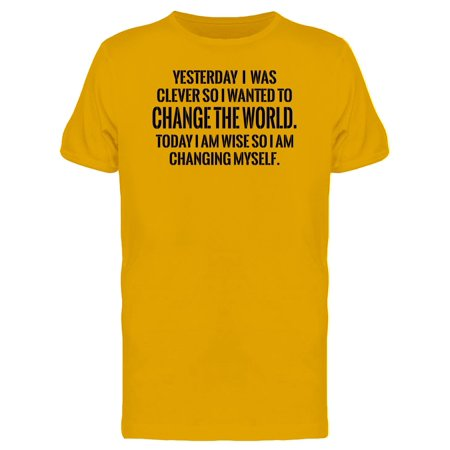 Im Wise, I Am Changing Myself Tee Men's -Image by Shutterstock