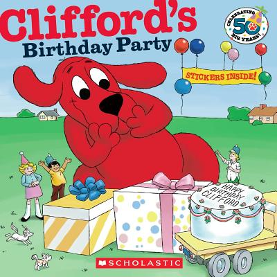 Clifford's Birthday Party (50th Anniversary Edition) (Paperback)