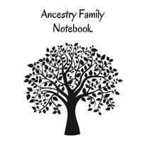 Ancestry Family Notebook: Family Tracker Workbook To Record Your Family's History Genealogy and Memories Black (Paperback)