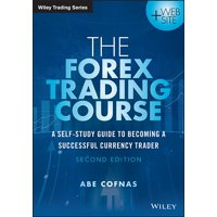 Wiley Trading: The Forex Trading Course (Paperback)
