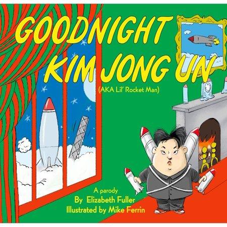Goodnight Kim Jong Un - eBook](Kim Jong Halloween)