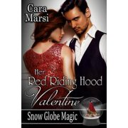 Her Red Riding Hood Valentine (Snow Globe Magic Book 3) - eBook