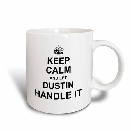 Pheasant Ceramic Handle (3dRose Keep Calm and Let Dustin Handle it - funny personal name - Ceramic Mug, 11-ounce)