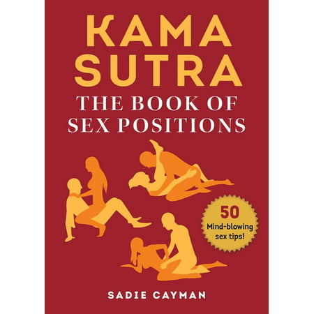 Kama Sutra : The Book of Sex Positions