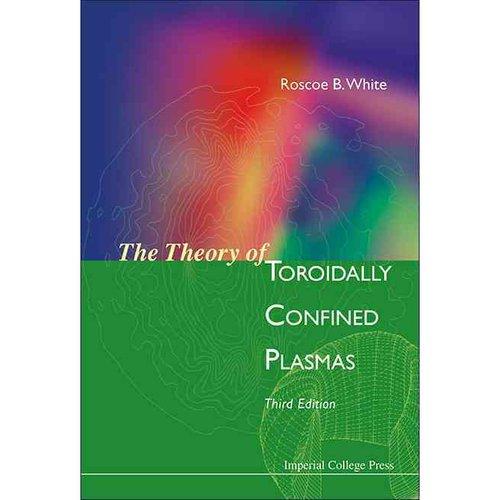 The Theory of Toroidally Confined Plasmas