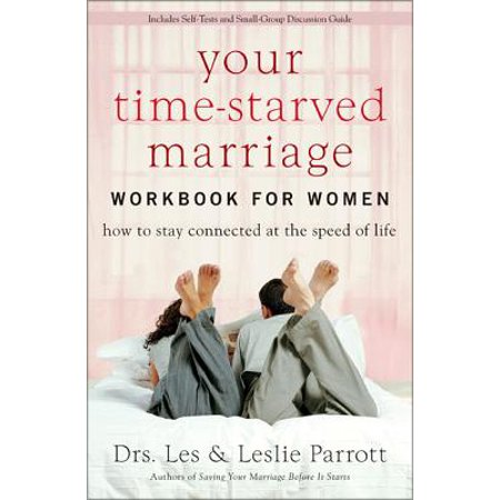 Your Time-Starved Marriage Workbook for Women : How to Stay Connected at the Speed of