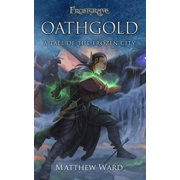 Frostgrave: Oathgold: A Tale of the Frozen City