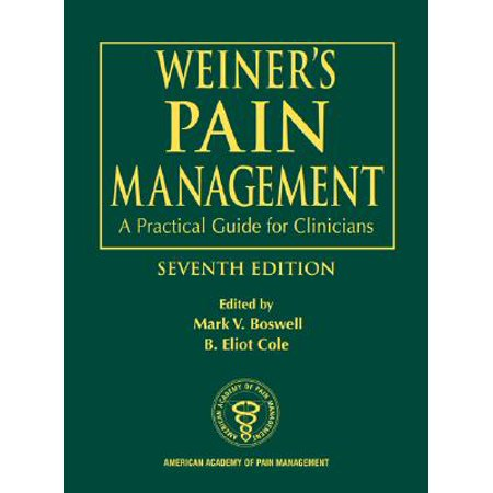Weiner's pain management: a practical guide for clinicians.