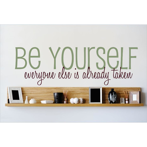 Design With Vinyl Be Yourself Everyone Else is Already Taken Wall Decal