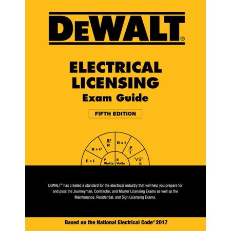 Dewalt Electrical Licensing Exam Guide : Based on the NEC 2017 - Halloween Nyc 2017 Photos