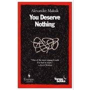 You Deserve Nothing (Paperback)