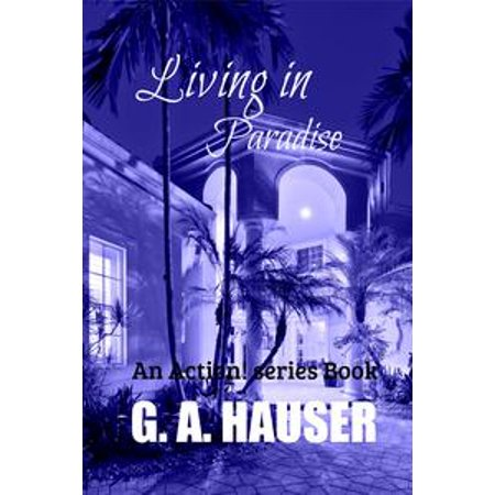 Living in Paradise An Action! Series Book - eBook ()
