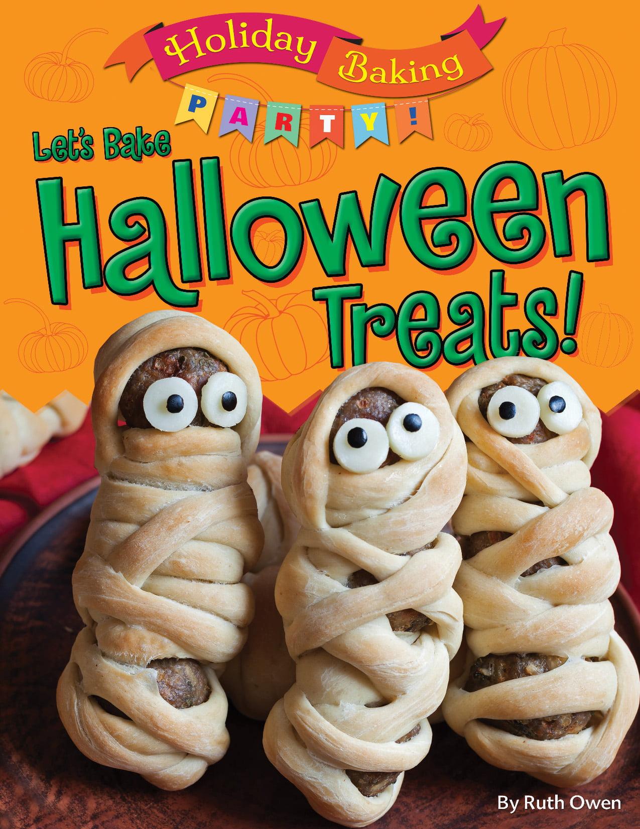 Holiday Baking Party: Let's Bake Halloween Treats ...